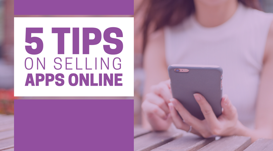5 Tips On Selling Apps Online.png