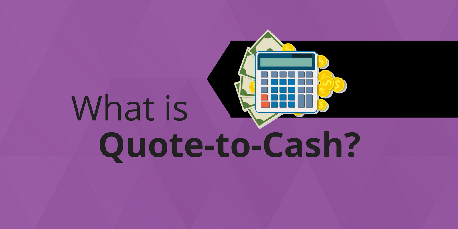 Quote To Cash Custom What Is Quote To Cash